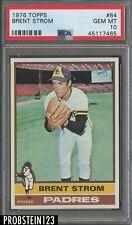 1976 Topps #84 Brent Strom San Diego Padres PSA 10 GEM MINT