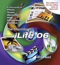 The Macintosh ILife '06 by Jim Heid (2006, Paperback)