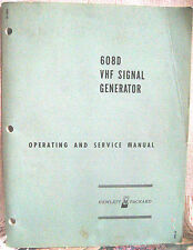 Hp 608D Vhf Signal Generator (serial 449 & above) Operating and Servicing Manual