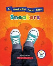 Rookie Star(tm)--Fact Finder: 10 Fascinating Facts about Sneakers by Chris...