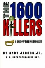 The 1600 Killers: A Wake-Up Call for Congress