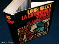 [MOYEN AGE] GILLET (Louis) La Cathédrale vivante. 1964