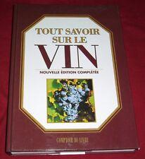 TOUT SAVOIR SUR LE VIN / NOUVELLE EDITION COMPLETEE / PATRICE DARD