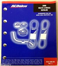 Acdelco 2005 Belts & Hoses Catalog 35A-100-05 Vol.1