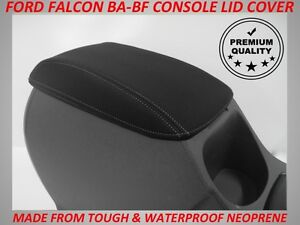 FITS FORD FALCON BA - BF XR6  XR8 NEOPRENE  CONSOLE LID COVER(WETSUIT MATERIAL)