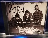 Project Born - Crap or Natural CD insane clown posse esham horrorcore twiztid