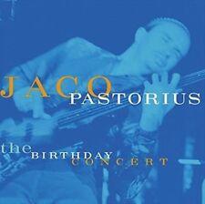 The Birthday Concert Jaco Pastorius 1 Disc 081227957254 CD