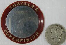 Vintage 1930's-40's Advertising Pocket Mirror Chrysler Superfinish