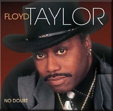 Floyd Taylor - No Doubt - New Factory Sealed CD