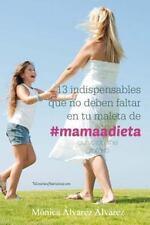 13 Indispensables Que No Deben Faltar en Tu Maleta De #mamaadieta :...