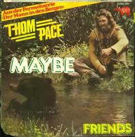 Thom Pace Maybe / Friends