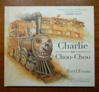 Charlie the Choo Choo 1st edition by Stephen King as Beryl Evans Dark Tower