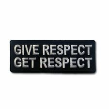 Embroidered Give Respect Get Respect White on Black Iron on Patch Biker Patch