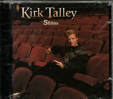 "KIRK TALLEY..........""SHHHH""...........BRAND NEW FACTORY SEALED GOSPEL CD"