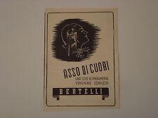 advertising Pubblicità 1940 ASSO DI CUORI BERTELLI