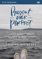Present Over Perfect Video Study: Leaving Behind Frantic for a Simpler, More Sou