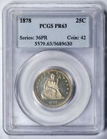 1878 25C Seated Liberty Quarter PCGS PR63 Proof, Only 800 Minted!