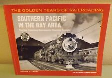 Southern Pacific in The Bay Area-George H. Drury
