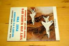 Vought's F-8 Crusader - Part 2 (Naval Fighters Series No 17), Ginter, Steve, Ver