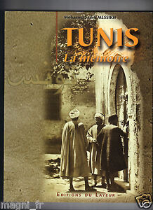 Libro - Tunisi La Mémoire - Muhammad Sadekh-Martin