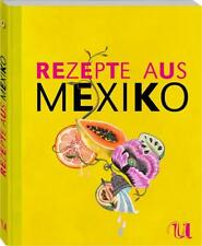 Rezepte aus Mexiko (Sonderausgabe) von Gabriele Gugetzer und Scott Myers (2016, Taschenbuch)