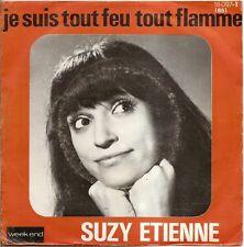 """SUZY ETIENNE """"JE SUIS TOUT FEU TOUT FLAMME"""" SP"""