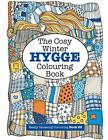 The Cosy HYGGE Winter Colouring Book: Volume 23 (Really RELAXING Colouring Boo,