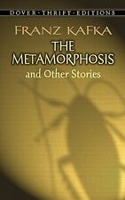 The Metamorphosis and Other Stories (Dover Thrift Editions) by Franz Kafka, (Pap