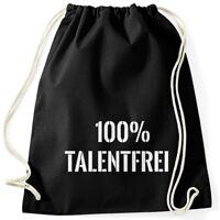 Talentfrei Turnbeutel 100% Untalentiert Lustig Fun Moonworks®