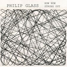 Philip Glass - How Now / Strung Out 180g Vinyl LP (OMM 0093)