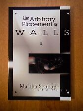 "Martha Soukup ""The Arbitrary Placement of Walls� Pb (1997) intro by Neil Gaiman"