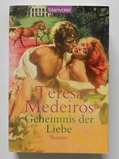 Teresa Medeiros Geheimnis der Liebe Historischer Liebesroman Blanvalet Verlag