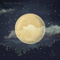 Reckless KELLY - Long Night Moon CD