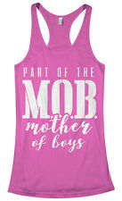 Part of the MOB Mother Of Boys Women's Racerback Tank Top Mother's Day