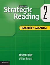 Strategic Reading Level 2 Teacher's Manual by Kathleen O'Reilly (2012,...