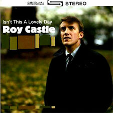 ROY CASTLE ~ ISN'T IT A LOVELY DAY * NEW CD * RAINY DAY SONGS