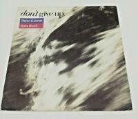 """Peter Gabriel & Kate Bush Don't Give Up 7"""" 45 rpm Vinyl Single PGS2 1986"""