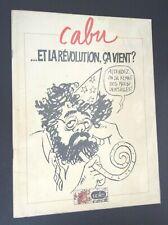Cabu et la révolution ça vient ? 1981 Jupilles TRES TRES BON ETAT