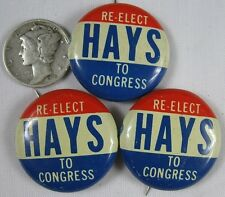 3 Vintage Pin Button PA Re-Elect Hays To Congress