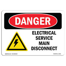 OSHA Danger Sign - Electrical Service Main Disconnect | Heavy Duty Sign or Label