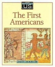 A History of US: The First Americans Prehistory 1600 1 by Joy Hakim (1993, Hardc