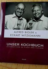 Alfred Biolek & Eckart Witzigmann *Unser Kochbuch Alternative zu Fisch & Fleisch