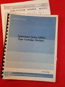 Broadcast Electronics : SPOTMASTER 5300A Cartridge Machine Instruction Manual