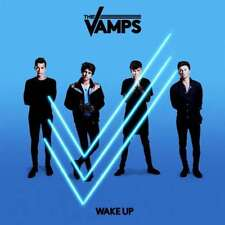 The Vamps: Wake Up Import Audio CD