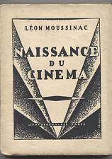 LEON MOUSSINAC NAISSANCE DU CINEMA  J POVOLOZKY & Cie 1925