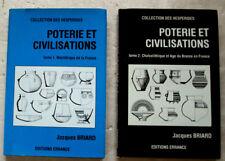 Poterie et civilisation. T 1 Chalcolithique & T 2 Néolithique BRIARD éd Errance