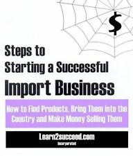 Steps to Starting a Successful Import Business Where to Find Products