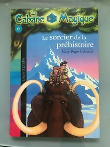 La Cabane Magique: Le sorcier de la préhistoire - number 6 in the series