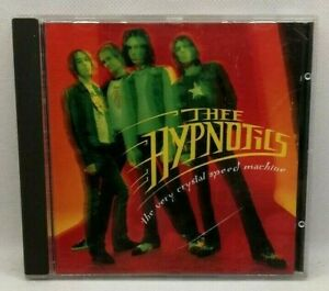Thee Hypnotics - The Very Crystal Speed Machine -American Recordings 74321264512