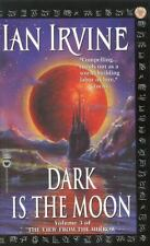 The View from the Mirror Quartet: Dark Is the Moon 3 by Ian Irvine (2002,...
